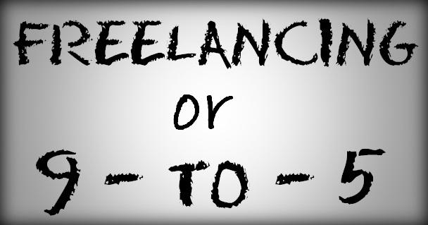 Freelancing Vs 9 to 5 Job