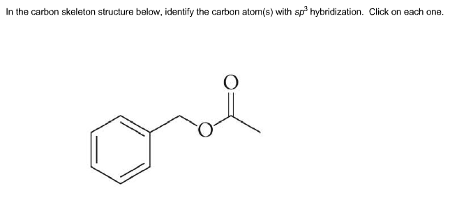 Solved: In The Carbon Skeleton Structure Below, Identify T
