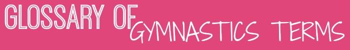 gymnastics terms