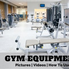 Chair Gym Setup Small Chairs For Toddlers Equipment Names Pictures Videos Of Workout Machines