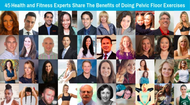 45 Health and Fitness Experts Share The Benefits of Doing Pelvic Floor Exercises