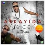 New Music: Download Kcee — Alkayida X Timaya