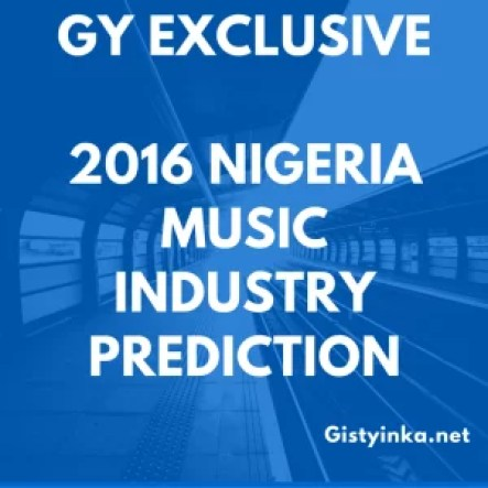 GY 2016 Nigeria Music Industry Prediction