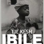 New Music: Download Lil Kesh — Ibile (Prod By Pheelz & Young John)