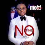 Music Premiere : Download Mofti Pro — No Time (Prod by Finni Beatz)
