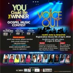 Are You Aspiring and Talented Gospel Singer? Could One Million Naira Change Your Music Career? Register for Voice Out Gospel Music Contest