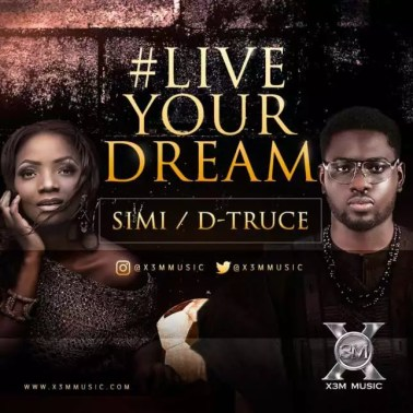 Simi -- Live Your Dream Ft. D-Truce Cover Art