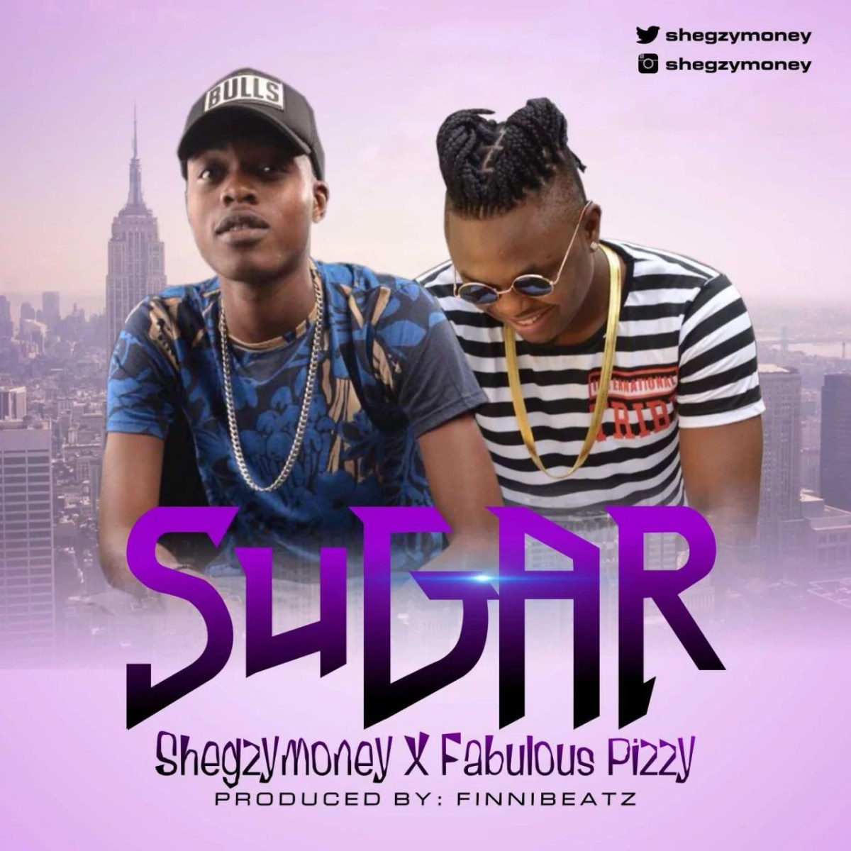 Download Shegzy Money -- Sugar Ft. Fabulous Pizzy (Prod by Finni Beatz)