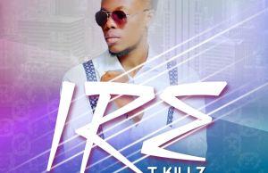 t-killz-ire-prod-by-mr-time