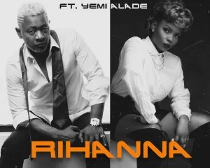 Awilo Longomba -- Rihanna Ft. Yemi Alade Cover Art