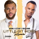 New Music : Download Jidenna — A Little Bit More (Remix) Ft. Ketchup & Don Da Bomb