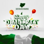 Happy Democracy Day to All GYonlineNG Readers