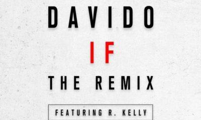 Davido -- If (Remix) Ft. R. Kelly