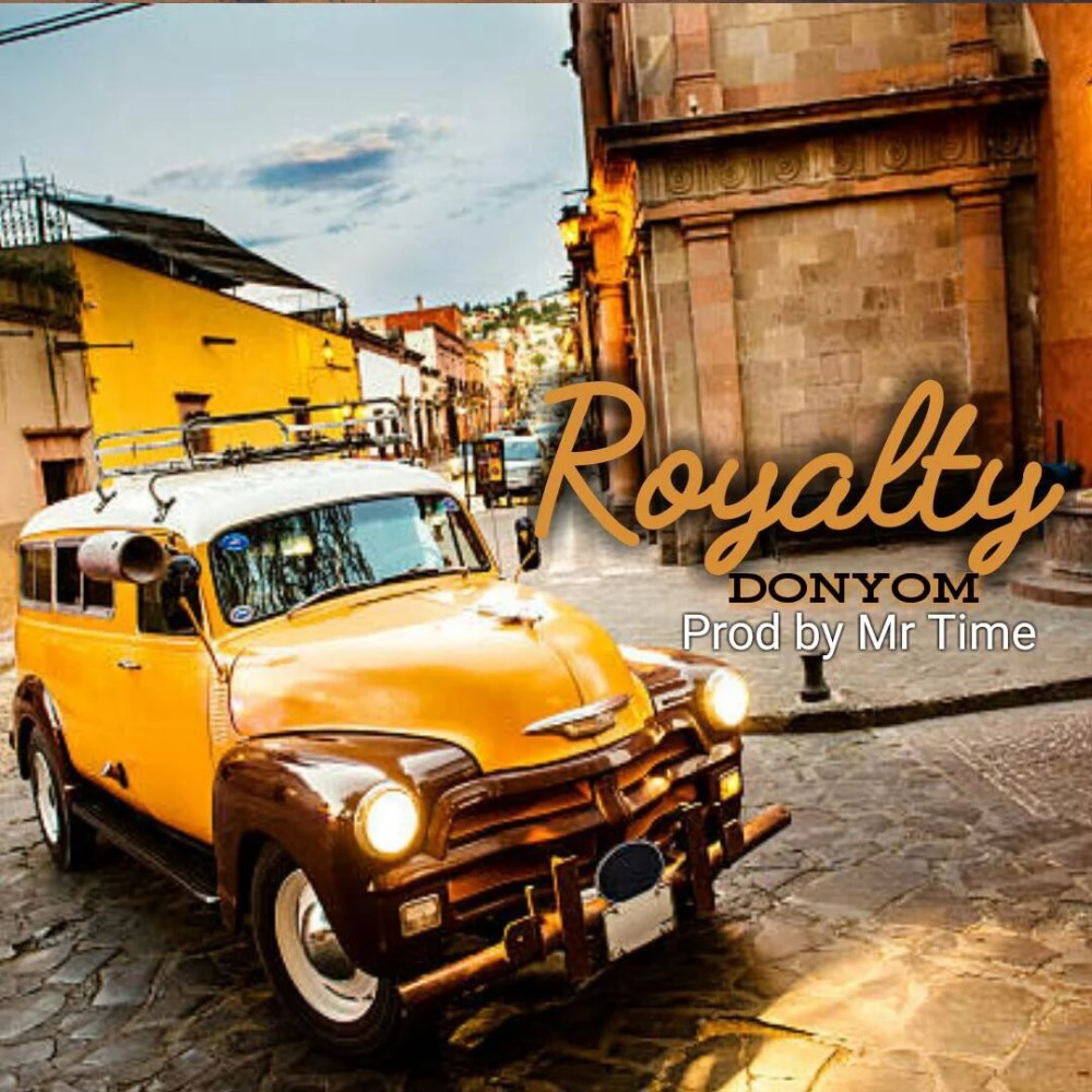 DonYom -- Royalty (Prod by Mr.Time) Cover Art