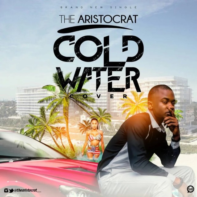 The Aristocrat -- Cold Water (Justin Bieber)