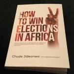 "Media Guru Chude Jideonwo & Adebola Williams Announce New Book "" How to Win Elections in Africa """