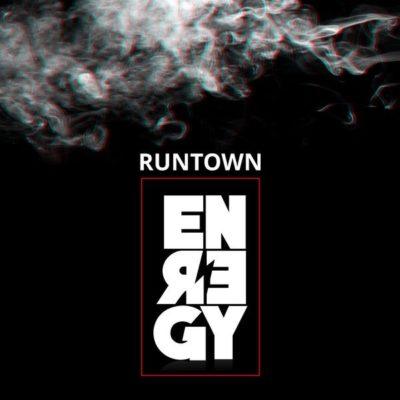 Runtown -- Energy