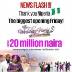 The Wedding Party 2 : Sequel of The Wedding Party 2 Reportedly Raked N20M On Opening Day