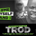 Late Dagrin's Younger Brother Trod Says He Will Be Bigger Than Olamide In The Next 2Years