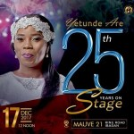 Exclusive : Yetunde Are Hints On Her Foundation As Her 25-Years On Stage Concert Closes In