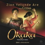 Music Premiere : Yetunde Are Drops First Collaboration In Over 10-Years On Okaka Featuring Ccioma