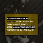 "The Sad Case of Telcos Reaping Bulk Rewards of Musicians "" Blood & Sweat """