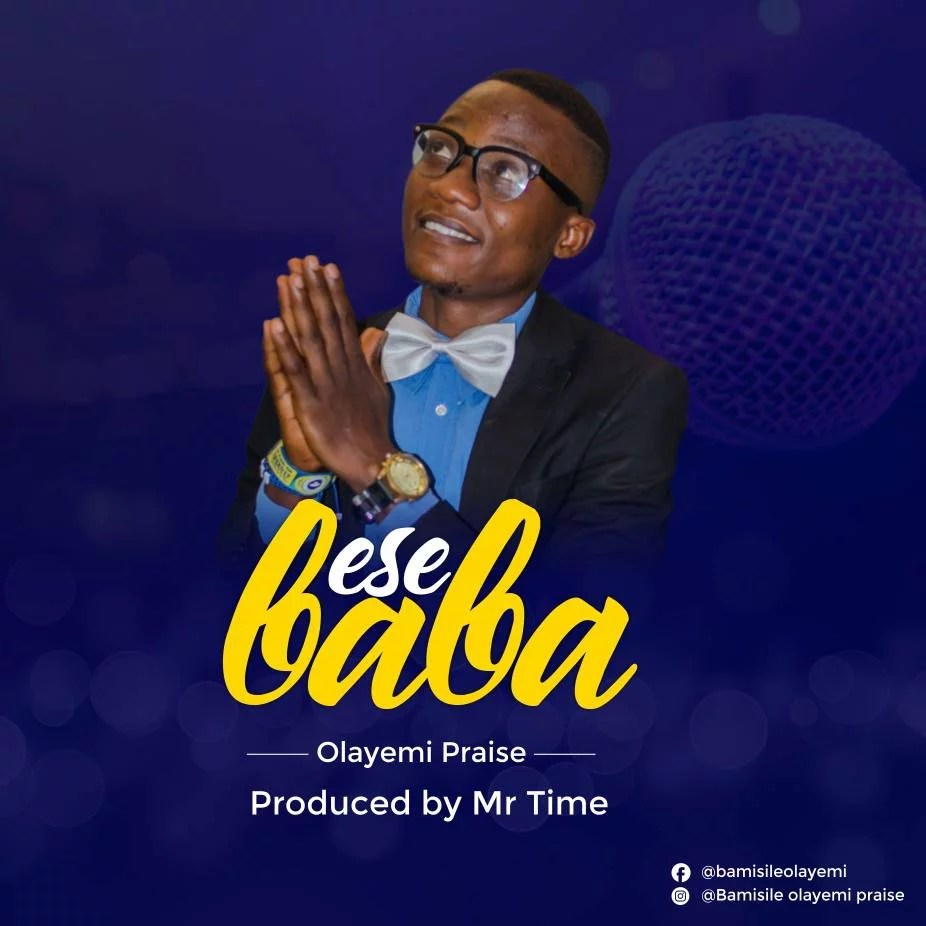 Olayemi Praise -- Ese Baba (Prod by Mr.Time) Cover Art (2)