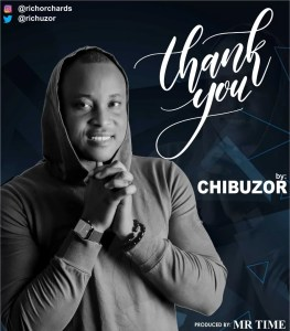 Chibuzor -- Thank You (Prod by Mr.Time) Cover Art