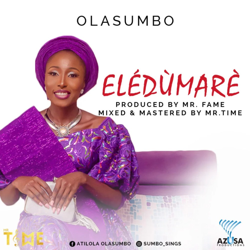 Eledumare by Olasumbo (Prod by Mr Time)