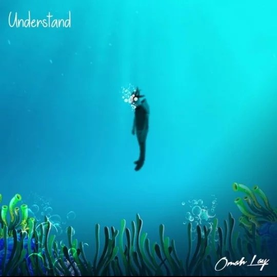Understand by Omah Lay