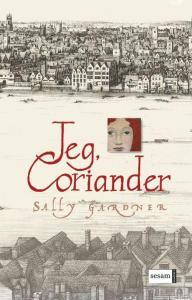 Jeg, Coriander af Sally Gardner