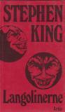 Langolinerne af Stephen King