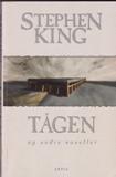 Tågen og andre noveller af Stephen King