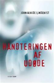 Håndteringen af udøde af John Ajvide Lindqvist