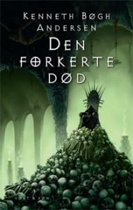 Den forkerte død af Kenneth Bøgh Andersen
