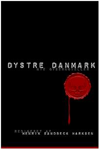 Dystre Danmark - nye gysernoveller