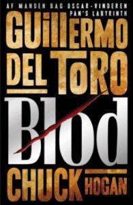 Blod af Guillermo Del Toro og Chuck Hogan