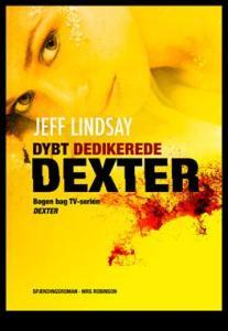 Dybt dedikerede Dexter af Jeff Lindsay