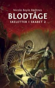 Blodtåge – Skeletter i skabet 2 af Nicole Boyle Rødtnes