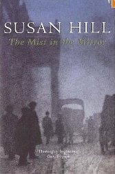 The Mist in the Mirror af Susan Hill