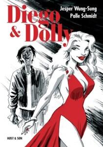 Diego & Dolly af Jesper Wung-Sung, illustreret af Palle Schmidt