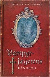 Vampyrjægerens håndbog af Constantine Gregory