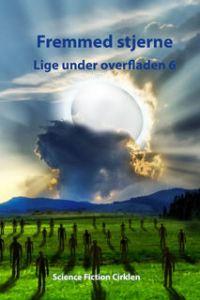 Fremmed stjerne - lige under overfladen 6