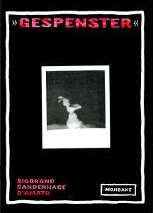 Gespenster af Sigbrand, Sanderhage og D'Amato