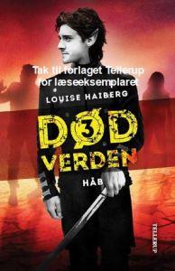 Håb - Død verden 3 af Louise Haiberg