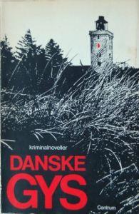 Danske gys - kriminalnoveller red. Harald Mogensen