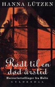 Rødt til en død årstid af Hanna Lützen