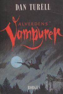 Alverdens vampyrer af Dan Turéll