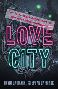 Love City af David og Stephan Garmark