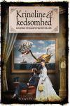 Krinoline & kedsomhed: Danske steampunknoveller
